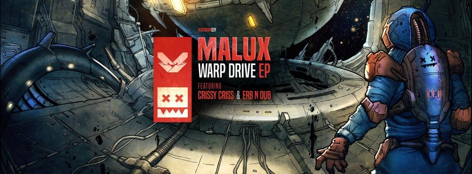 Malux - Warp Drive EP [EATBRAIN039]