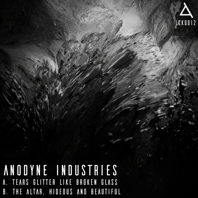 Anodyne Industries - Tears Glitter like Broken Glass & The Altar. Hideous and Beautiful