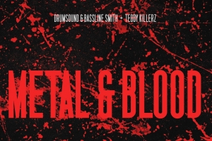 Drumsound Bassline Smith & Teddy Killerz - Metal Blood (Blackout)
