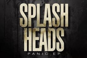 Splash Heads - Panic EP (Bad Taste)