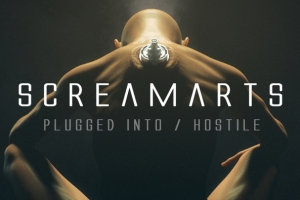 Screamarts - Plugged Into / Hostile (Bad Taste)