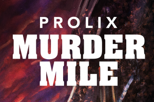 Prolix - Murder Mile (Blackout)