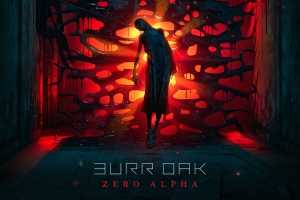 Burr Oak - Zero Alpha (Blackout)