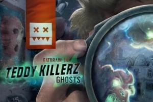 Teddy killerz - Ghosts