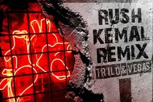 Trilo and Vegas - Rush (Kemal remix)
