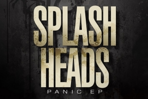 Splash Heads - Panic EP (Bad Taste)